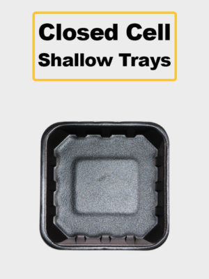 Closed Cell Shallow Trays